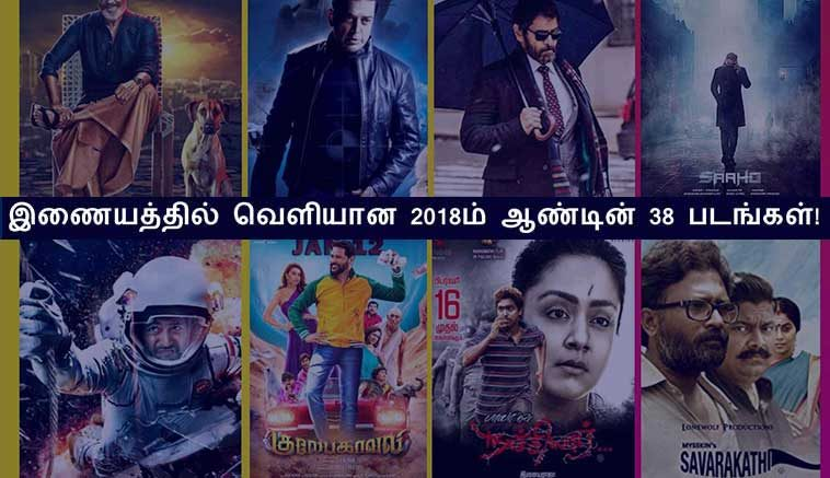 In 2018, 38 tamil movies were released in the web