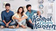 Kadhal Ondru Kanden Short Film review